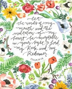 """""""let the words of my mouth and the meditation of my heart be acceptable in thy sight, O Lord, my Rock and my Redeemer"""" Bible Verses Quotes, Bible Scriptures, Art Quotes, Jw Bible, Magic Quotes, Godly Quotes, Bible Verse Art, Daily Bible, Daily Prayer"""