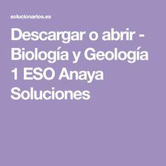 Descargar O Abrir Biología Y Geología 1 Eso Anaya Soluciones Biología Geología Anaya