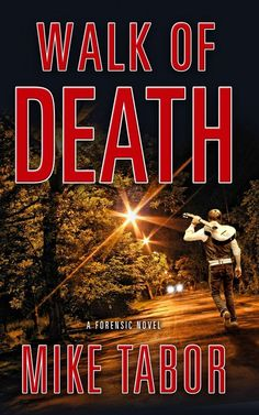 Dr. Mike Tabor is a forensic dentist who writes true crime thrillers. His debut novel WALK OF DEATH is available now at http://www.amazon.com/Walk-Death-Forensic-Mike-Tabor-ebook/dp/B00DZVWXBK/ref=sr_1_1?ie=UTF8&qid=1402516993&sr=8-1&keywords=Walk+of+Death&utm_content=buffere9d75&utm_medium=social&utm_source=facebook.com&utm_campaign=buffer