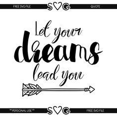 Free svg files - Let your dreams lead you