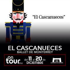 #ElCascanueces en Monterrey #ONTOURmx