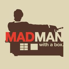 """MadMan with a Box"" #DoctorWho #DrWho"
