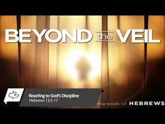 Reacting to God's Discipline - Hebrews 12:5-17, Calvary Chapel Canyon Hills in Lake Elsinore, CA