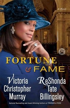 Fortune & fame / Victoria Christopher Murray & ReShonda Tate Billingsley.