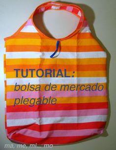 mamemimo: TUTORIAL bolsa de mercado plegable Diy Bags Purses, Bag Pattern Free, Purse Tutorial, Reusable Shopping Bags, Big Bags, Sewing Accessories, Applique Quilts, Baby Sewing, Courses