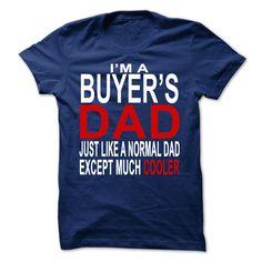 Buyers dad T Shirt, Hoodie, Sweatshirt