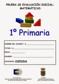 Prueba de Evaluación Inicial del área de Matemáticas para 1º Nivel de Educación Primaria elaborado por los centros de Primaria de Chipiona (Cádiz).