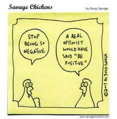 Doug Savage is known for his humorous cartoons Savage Chickens drawn on post-its. The Savage Chickens is daily cartoon with an acid humour, and for your enjoyment has a feed available. Math Cartoons, Math Comics, Savage Chickens, Key To Happiness, Coping Skills, Have Time, The Funny, I Laughed, Illustration