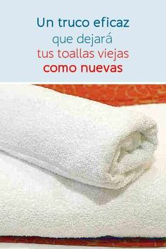 Toallas viejas como nuevas #toallas #suaves #lavar #tips #DIY