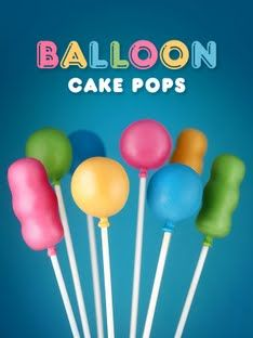 Balloon CakePops~                By Bakerella, pink, yellow, blue, green, Orange, birthday