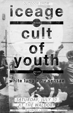 GigPosters.com - Iceage - Cult Of Youth - White Lung - Nu Sensae