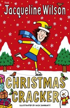 The Jacqueline Wilson Christmas Cracker by Jacqueline Wilson