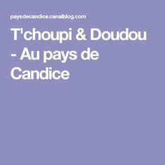 T'choupi & Doudou - Au pays de Candice
