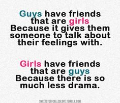 "Friendship Quotes For Girls And Boys, Boy and girl best friend. Guy/Gal friends. Personally I think being called a Gal Friend less confusing to being called Girl Friend as the only defence to writing Girl Friend & Girlfriend is the space between the girl & friend they even sound similar add quotation ""friend"" to conversation. unlike using Gal: A Girl or Young Woman."