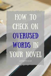 How to check on overused words in your novel