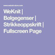 WeKnit | Bølgegenser | Strikkeoppskrift | Fullscreen Page