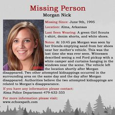 Two attempted kidnappings occurred within 48 hours of Morgan's disappearance. Missing Loved Ones, Missing Persons, Have You Seen, Did You Know, First Girl, First Love, Missing And Exploited Children, Creepy Guy, Bring Them Home