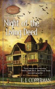 Night of the Living Deed (Haunted Guesthouse Series #1)