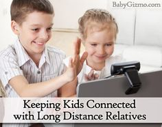 Keeping Kids Connected with Long-Distance Relatives - Baby Gizmo Blog