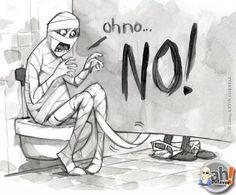 O maior problema da Múmia no banheiro