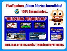 FiveTenders ¡Cinco Ofertas Increíbles!  · Nuestras Ofertas Jamás Tendrán Competidores.  http://www.5tenders.com/affiliates/uid/socios_1