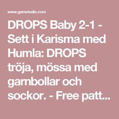 DROPS Baby 2-1 - Sett i Karisma med Humla: DROPS tröja, mössa med garnbollar och sockor. - Free pattern by DROPS Design