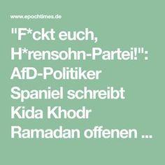 """""""F*ckt euch, H*rensohn-Partei!"""": AfD-Politiker Spaniel schreibt Kida Khodr Ramadan offenen Brief"""
