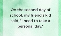 14 Awesome Excuses Kids Have Used To Stay Home From School