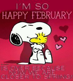 Happy February Is Over quotes quote months snoopy february february quotes march march quotes