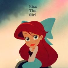 Kiss the girl<3