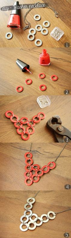 You need: - pliers - ten 10 mm washers - twelve 10 mm jump rings - chain - nailpolish Instructions: 1. Paint washers with nailpolish. Let dry. 2. Attach the washers with the jump rings. 3. Attach the washers to the chain. 4. Your necklace is ready to wear. You could also wear this necklace with the metal side on the front.