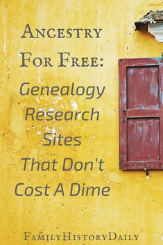 Ancestry for Free: These free genealogy research sites will help you trace your ancestry and build your family tree. Source by family_history Look ideas Free Genealogy Sites, Genealogy Chart, Genealogy Research, Family Genealogy, Genealogy Humor, Free Genealogy Records, Genealogy Forms, Ancestry Free, Ancestry Records