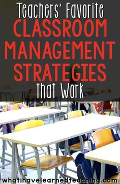 What are your tried and true classroom management strategies that work across most grade levels?  These are some of teachers'' favorite classroom management strategies as they take little effort to implement and are a foundation to a good relationship wit