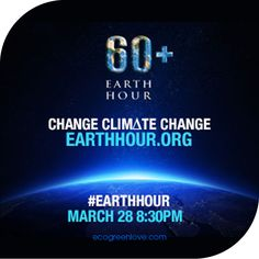 #Environmental Dates: #EarthHour 2015 | ecogreenlove.com - - Earth Hour 2015 is about getting the crowd to use #YourPower to change #climatechange. #TakeAction and join the #globalmovement today 28th March at 8:30pm (local time)
