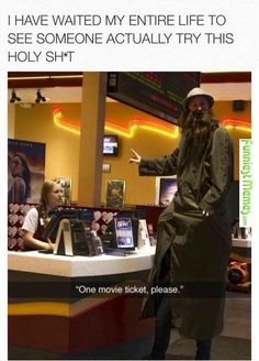 One ticket please! is part of humor - More memes, funny videos and pics on Stupid Funny, Haha Funny, Funny Cute, Hilarious, Funny Stuff, Random Stuff, Funny Things, Funny Gifs, Funny Humor