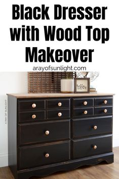 How to redo a vintage dresser by replacing it's fake wood top with real wood for a farmhouse rustic touch! Topped off with a black painted dresser bottom and fancy gold knobs. Learn how to redo bedroom furniture and paint a dresser in distressed black rustic finish. By A Ray of Sunlight #furnituremakeover #paintedfurniture #blackfurniture #vintagedresser #furnitureredo #chalkpaint #countrychicpaint
