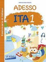 Pedagogia e didattica: un blog: Recensione: Adesso Ita 1, parascolastica di La Scu...