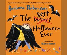 The Best Halloween Ever || by Barbara Robinson read by Elaine Stritch || The Herdmans plus Halloween have always spelled disaster. Every year, these six kids - the worst in the history of Woodrow Wilson School and possibly even the world - wreak havoc on the whole town. They steal candy, spray-paint kids, and take anything that's not nailed down. Now the mayor has had it. He's decided to cancel Halloween.