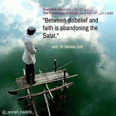 """Between #disbelief and #faith is abandoning the #Salat. #Islam #quran #hadith #deen #namaz #obligation #muslim #tirmidhi"