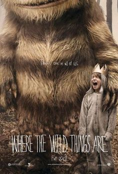 "I have always been a big fan of the posters from ""Where the Wild Things Are"". They use fonts that we usually don't find in fairytale books yet it screams out fairytale just from the font itself."