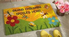 Spoiled Grandchild Welcome Door Mat  Doormat likely superfluous as it is merely stating the obvious....