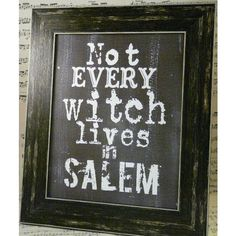 Halloween not every Witch lives in Salem sign digital black uprint... ❤ liked on Polyvore