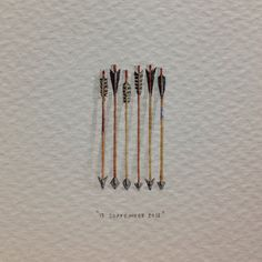 """Day 255 : """"I shot an arrow into the air 