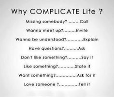 Life is simple… by BBISME
