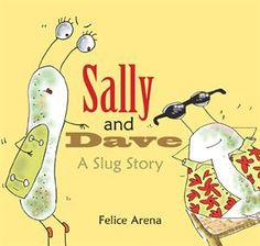 International Tongue-Twister Day Picture of Sally and Dave, A Slug Story