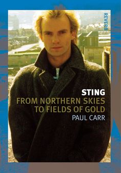 Sting From Northern Skies to Fields of Gold