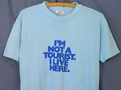 Distressed Vintage 70s I'm Not a Tourist I Live Here Coming Attractions T-Shirt Men's M