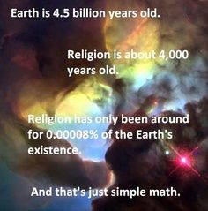 The Earth is 4.5 Billion years old