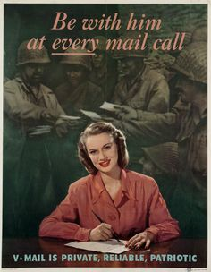 In WWII, civilians were encouraged to write frequent letters to keep up the morale of the serviceman overseas - preferably Victory Mail, which took up a fraction of the cargo space of a regular letter.