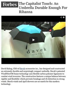 Davek in Forbes. Durable enough for Rihanna